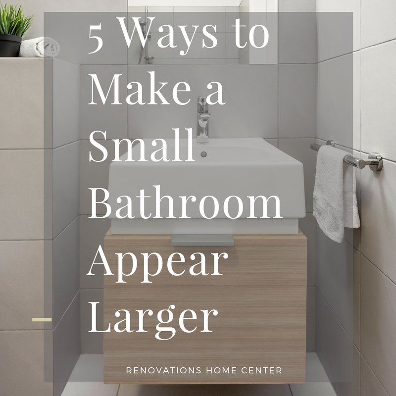 Make A Small Kitchen Look Bigger: 5 Ways To Make A Small Bathroom Appear Larger